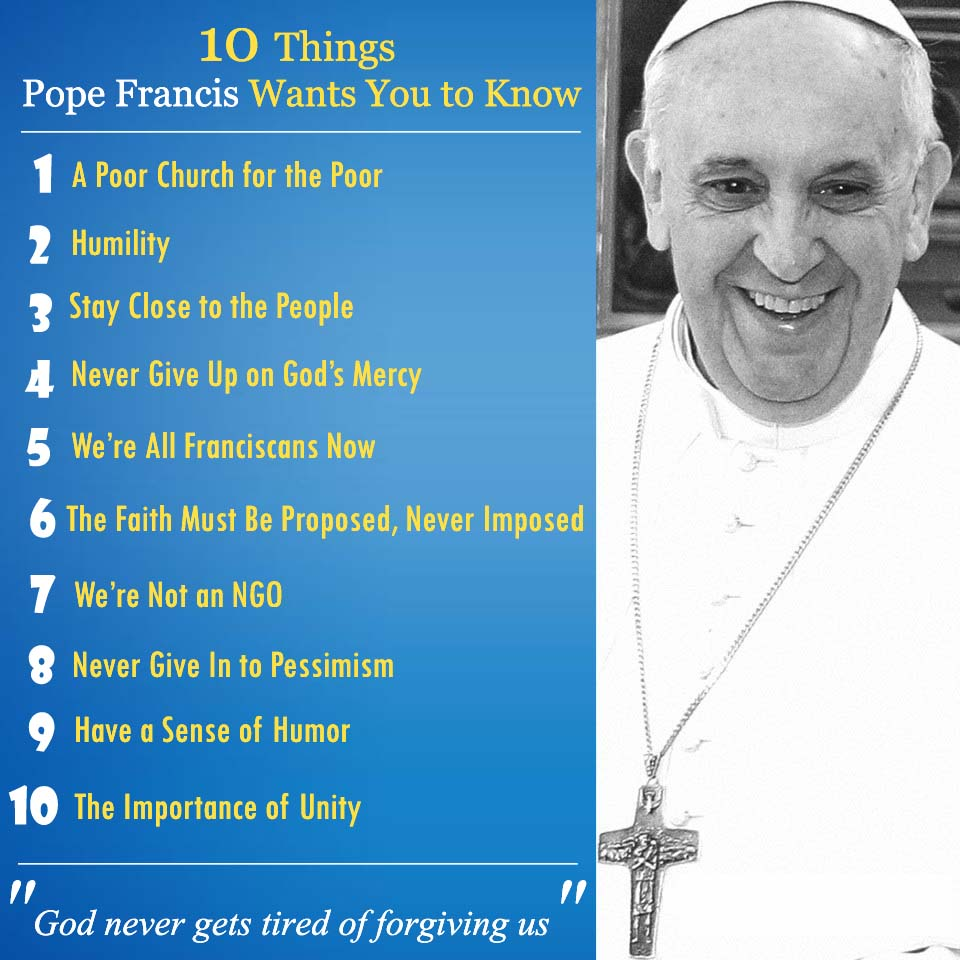 Ten Things Pope Francis Wants Us to Know